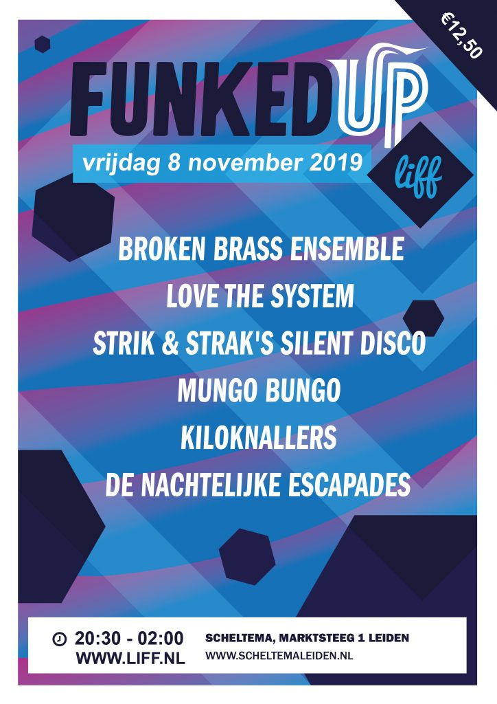 Flyer van Funked Up @ LIFF op vrijdag 8 november 2019 in Scheltema Leiden