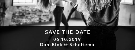 Save the date - Dansblok in Scheltema Leiden op 06-10-2019
