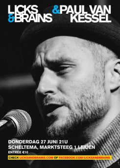 poster Licks & Brains w/ Paul van Kessel 27 juni 2019 in Scheltema Leiden
