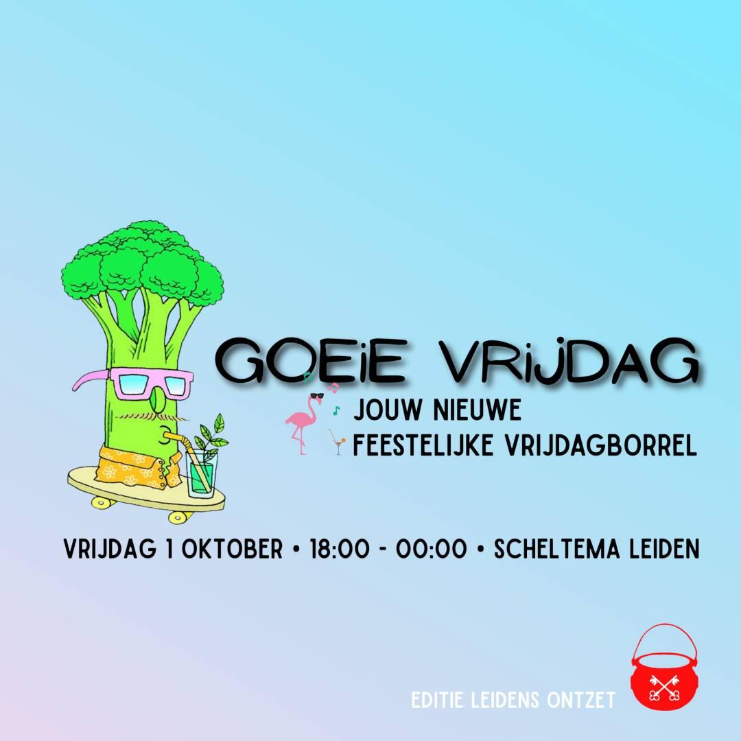 Goeie Vrijdag op vrijdag 1 oktober in Scheltema Leiden